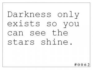 darkness, inspiration, quote, shine, stars