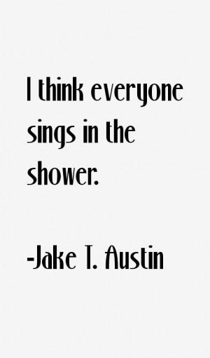 Jake T Austin Quotes amp Sayings