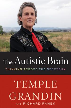 ... The Autistic Brain: Thinking Across the Spectrum | Dr. Temple Grandin