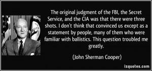 More John Sherman Cooper Quotes