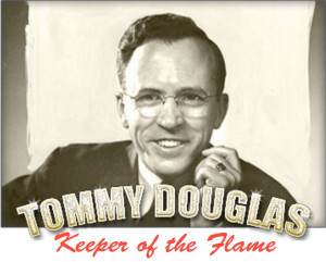Free showing of 'Tommy Douglas: Keeper of the Flame'