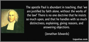 The apostle Paul is abundant in teaching, that 'we are justified by ...