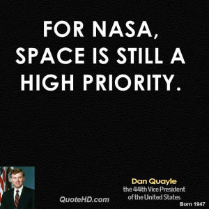 For NASA, space is still a high priority.