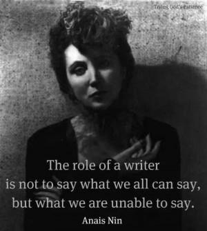 Anais Nin - role of a writer