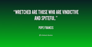 quotes about vindictive spiteful people
