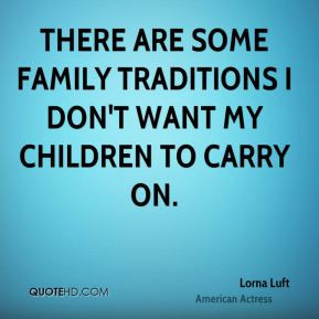 Family Tradition Quotes