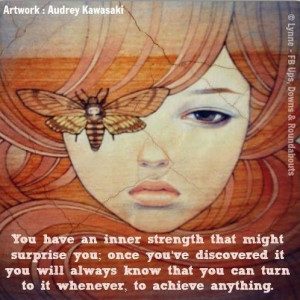 Inner strength quote via Ups, Downs, & ... | Brave/Courage/Strength Q ...