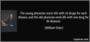 life with 20 drugs for each disease, and the old physician ends life ...