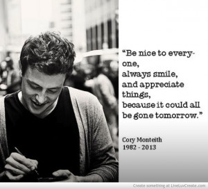 Cory Monteith Quote