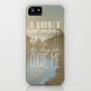 Oddly Placed Quotes 2 : Thug Life iPhone & iPod Case