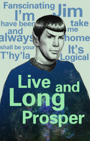 Spock Quotes Star trek spock and my