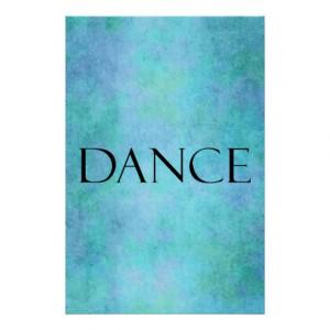 Dance Quote Teal Blue Watercolor Dancing Template Print