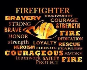 consider firefighters fellow warriors. At every police funeral I ...