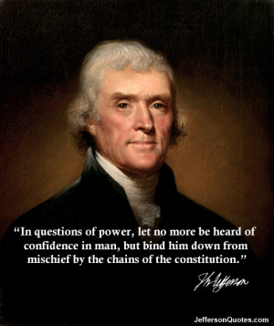 Thomas Jefferson Quotes Chains Of The Constitution