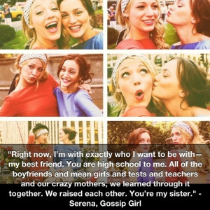 friends like Serena and BlairGg Quotes, Blair And Serena Best Friends ...