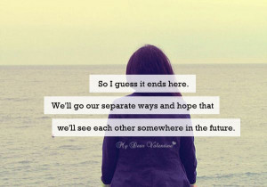 ... Way, Going Separate Ways Quotes, Separation Quotes, Pictures Quotes