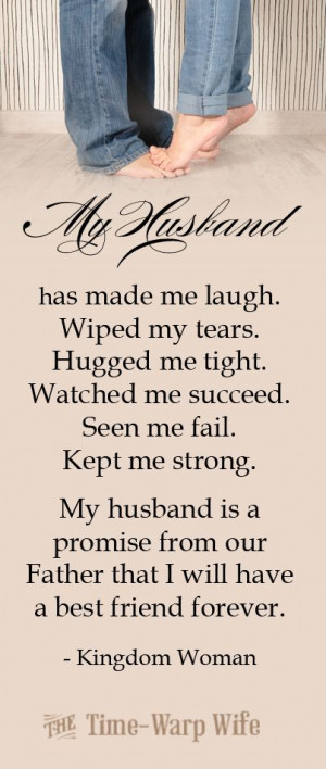 ... Husband Quotes, Friends Forever, My Husband, A Good Husband Quotes
