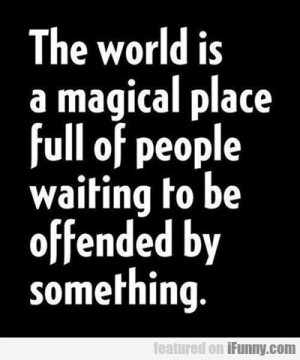 The World Is A Magical Place....