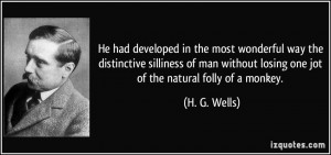 ... -silliness-of-man-without-losing-one-jot-h-g-wells-277508.jpg