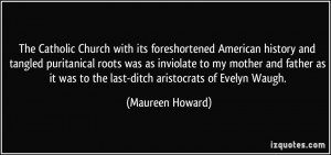 The Catholic Church with its foreshortened American history and ...
