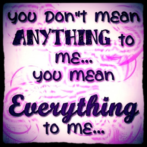 HOW MUCH YOU MEAN TO ME photo love-quotes-1352258596_b_zpsb148f2db.jpg