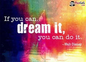 ... This Insporational Quote Tlle You if You Can Dream it You Can Do it