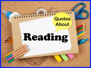 Quotes On Reading And Literacy
