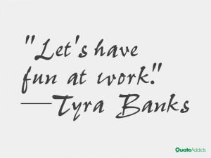 having fun at work quotes