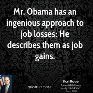 ... an ingenious approach to job losses: He describes them as job gains
