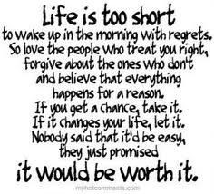 Live life to Fullest everyday!!!