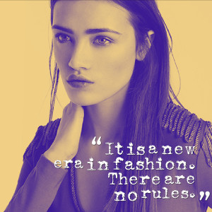 fashion quote era in fashion