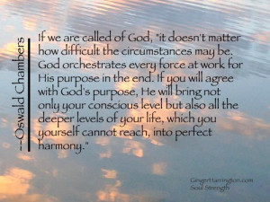 This Is One Of My Favorite Oswald Chambers Quotes