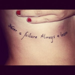 Never a Failure Inspirational Quote Tattoo