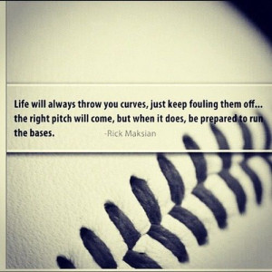 Baseball life quote for party