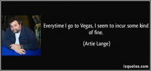 More Artie Lange Quotes