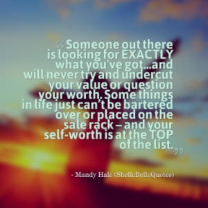 Quotes About: self-worth