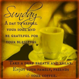 ... Happy Sunday, Coff Lovers, Coff Quote, Cups Of Coff, Deep Breath, Ray