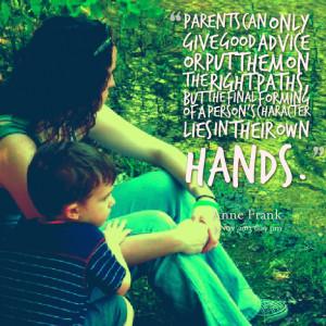 Bad Parent Quotes , Single Parent Quotes , Good Mom Quotes