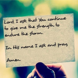 Strength to endure the storm
