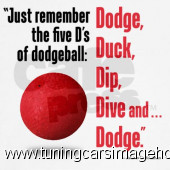 Dodgeball 5 D s Quotes