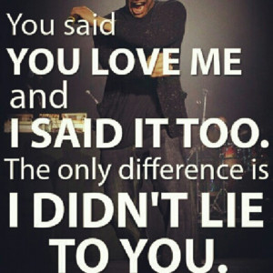Dont Lie About Love ;
