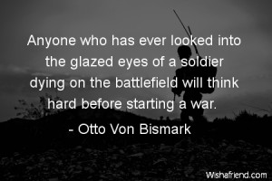 War Quotes - War Quotes