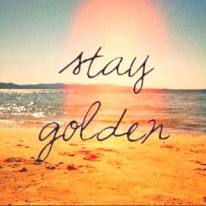 Stay Golden!