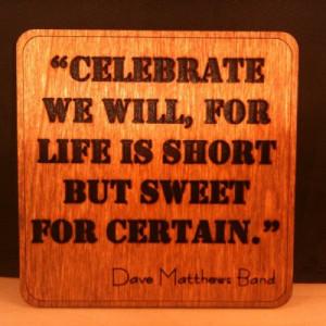 Dave Matthews Band Quote - Wall Art