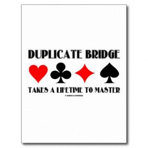 Duplicate Bridge Takes A Lifetime To Master Post Card
