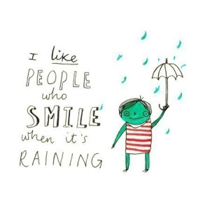 rain-quotes-sayings-positive-cute-people-smile_large.jpg