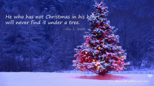 Christmas Will Never Be Found Under A Tree – Famous Motivational ...