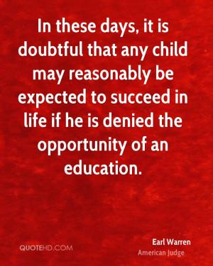 Earl Warren Education Quotes