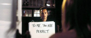To Me, You Are Perfect' And 13 Other Romantic Movie Lines