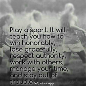 sports are great, to make friends, become healthier, to relieve stress ...
